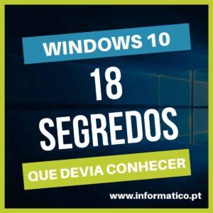 18 segredos, truques e dicas do Windows 10 que devia conhecer 23