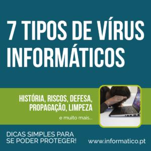 7 Tipos de vírus informáticos | como se proteger 1