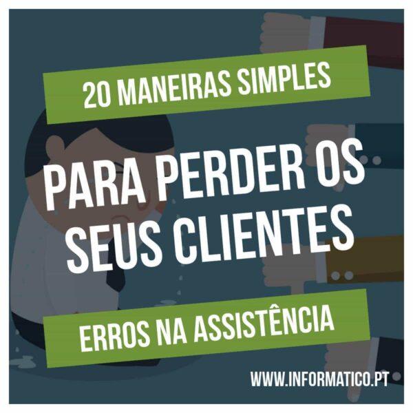20 maneiras perder clientes assistencia