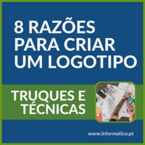 8 razões para criar um logotipo para a sua empresa - Truques e técnicas 1