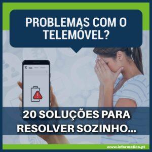 problemas com telemóvel soluções comuns ajudar